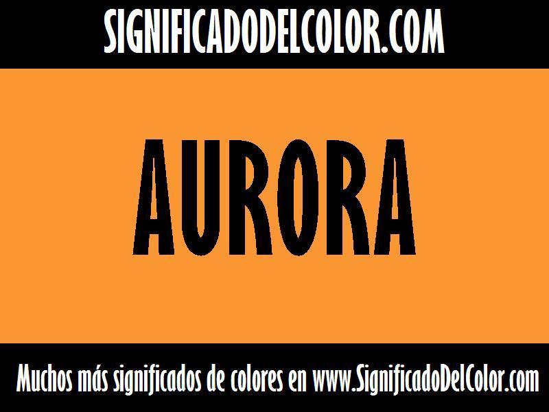 ¿Cual es el color Aurora?