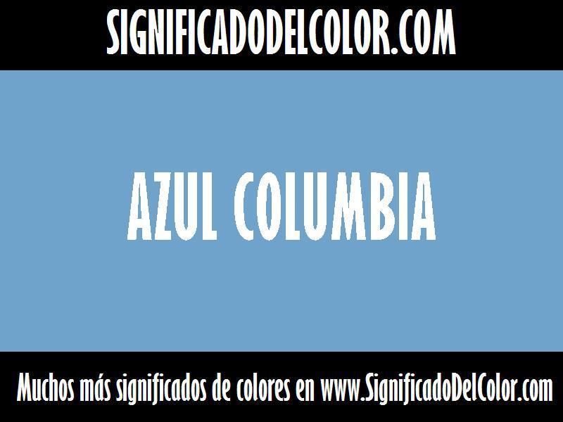 ¿¿Cual es el color Azul columbia?