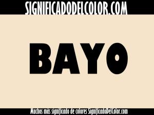 cual es el color bayo