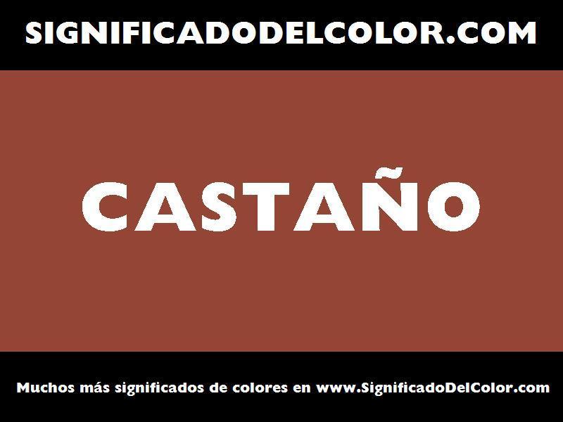 ¿Cual es el color Castaño?