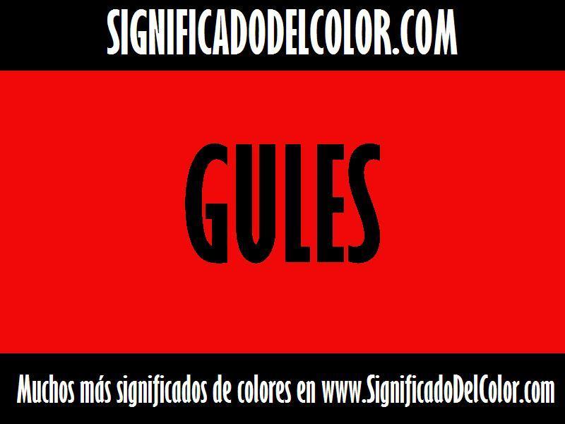 ¿Cual es el color Gules?