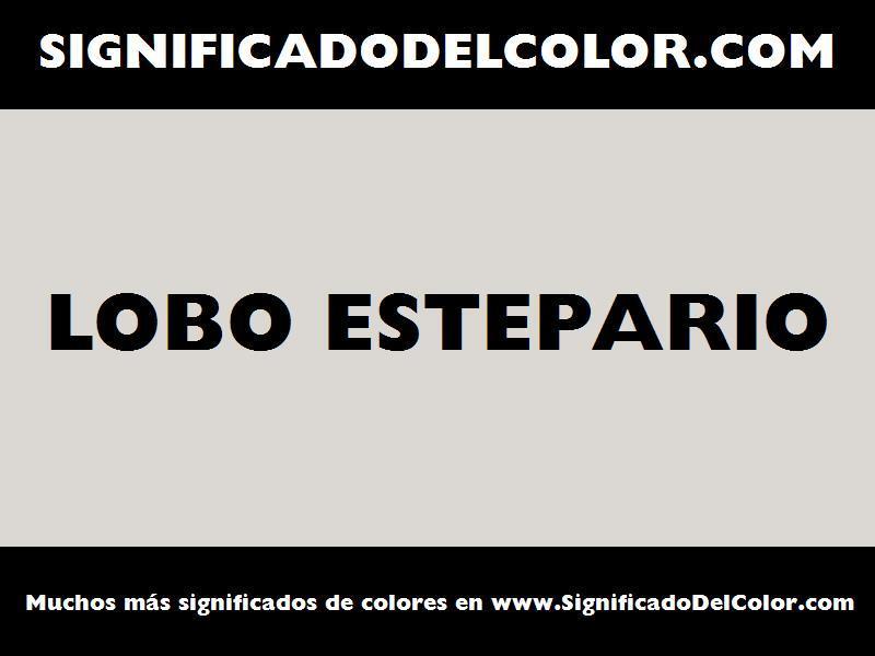 ¿Cual es el color Lobo estepario?