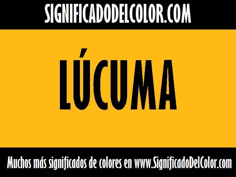 ¿Cual es el color Lúcuma?