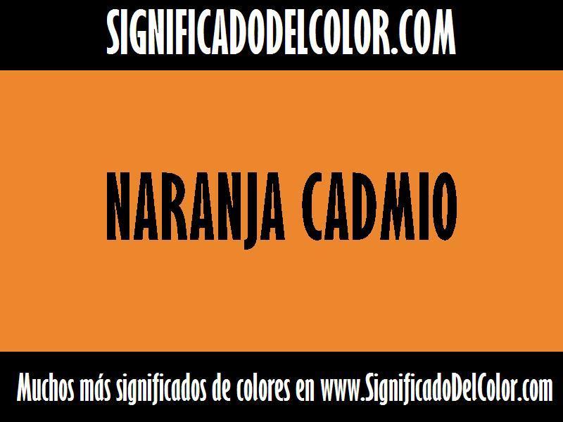 ¿Cual es el color Naranja cadmio?