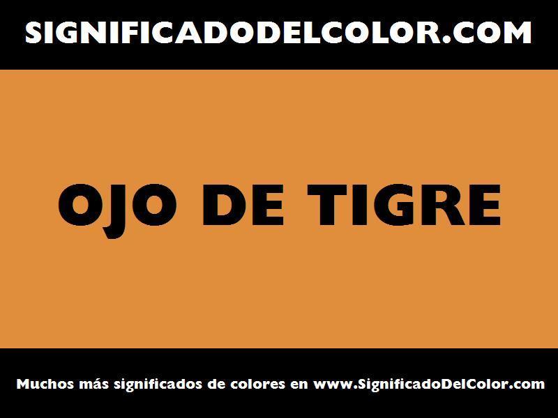 ¿Cual es el color Ojo de tigre?