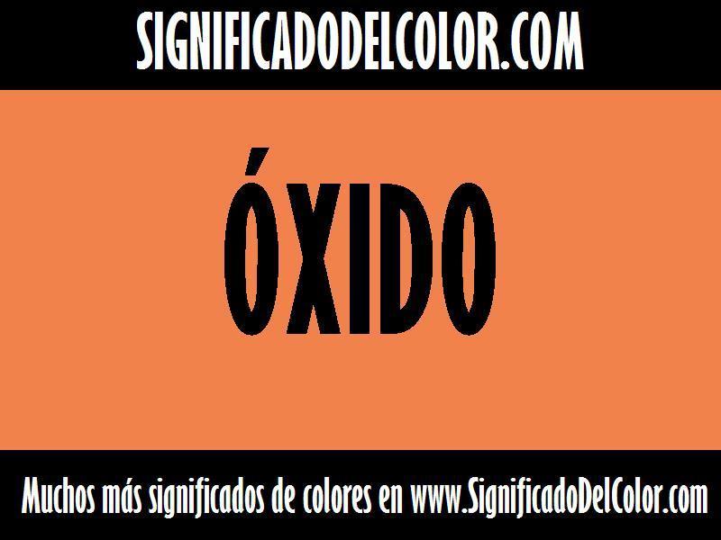 ¿Cual es el color Óxido?
