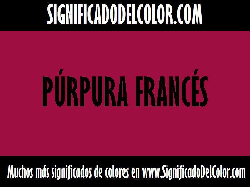 ¿Cual es el color Púrpura francés?