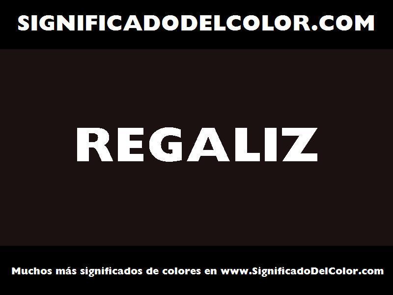 ¿Cual es el color Regaliz?