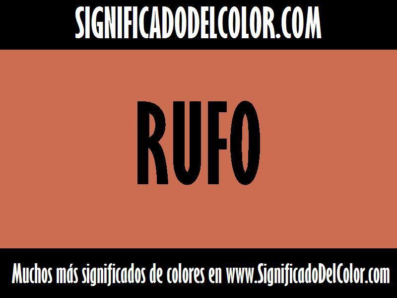 ¿Cual es el color Rufo?