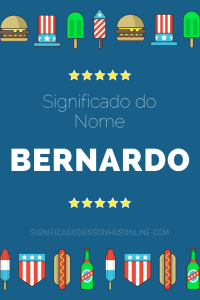 Significado do nome Bernardo: