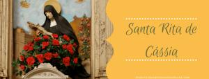 ▷ Santa Rita de Cassia das Causas Impossíveis – Oração, Biografia