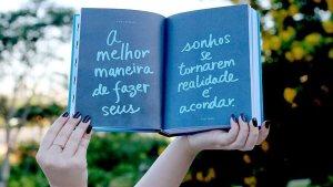Leia Essas Dicas e Faça Seus Sonhos Se Tornar Realidade