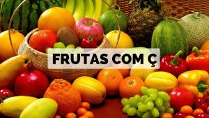 ▷ Frutas com Ç 【Lista Completa】
