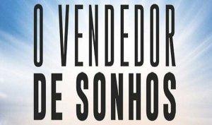 ▷ 10 Frases Do Livro O Vendedor De Sonhos – 【As Melhores】