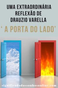 Uma Extraordinária Reflexão De Drauzio Varella – ' A Porta Do Lado'
