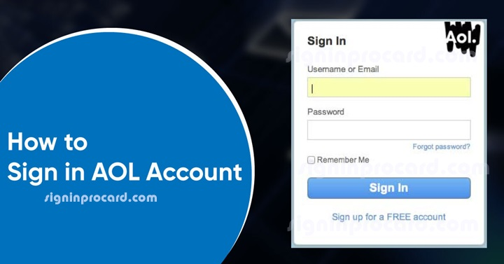 How To Access The New Aol Com Mail Login Page Forgot Aol Password Signinprocard Com