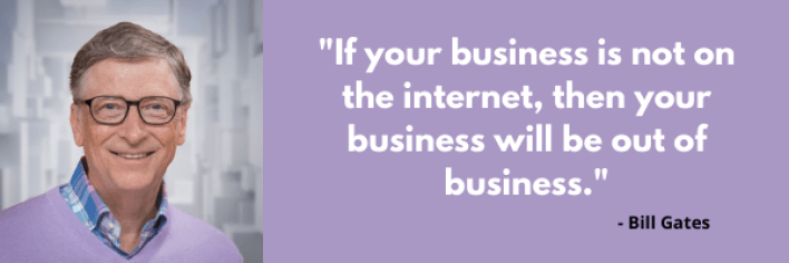 If your business is not on the internet, then your business will be out of business. - Signity