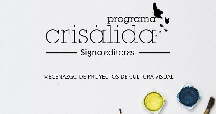 Programa Crisálida Signo editores
