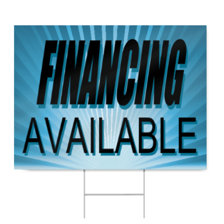 Financing Available Sign | SignsToYou.com