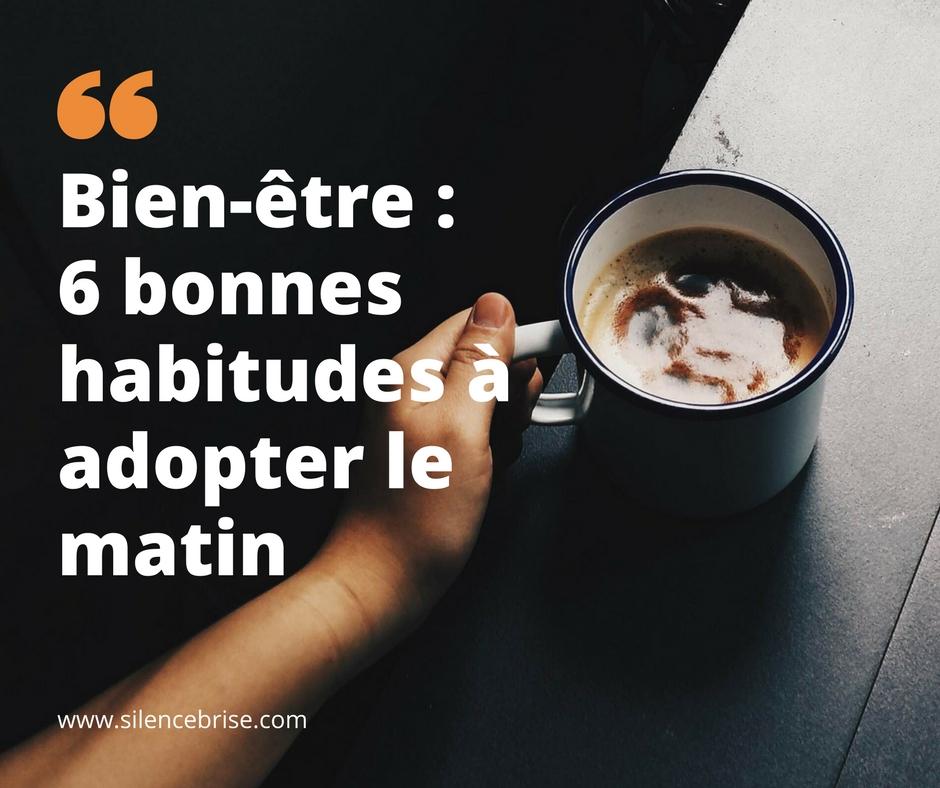 Bien-être : 6 bonnes habitudes à adopter le matin