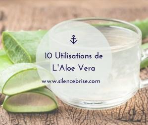 10 Utilisations de L'Aloe Vera