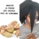 Le Gingembre pour Doubler la Pousse de vos Cheveux