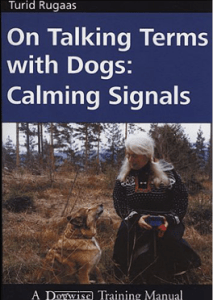 calming signals, Turid Rugaas, book, dog body language, canine communication