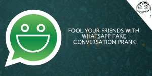 Fool-Your-Friends-with-WhatsApp-Fake-Conversation-Prank