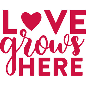 Download Silhouette Design Store - View Design #175561: love grows here