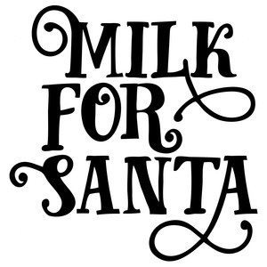 Silhouette Design Store View Design 159373 Milk For Santa