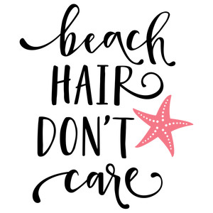 Silhouette Design Store View Design 189844 Beach Hair Dont Care Phrase