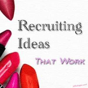 Recruiting Ideas That Work
