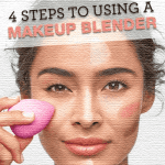 4 steps to using a makeup blender
