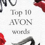 Top 10 Avon words every Rep needs to know.