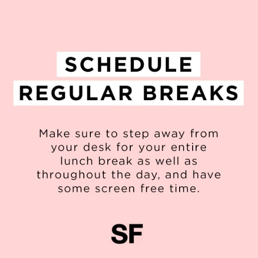 Tips For Working At Home Schedule Breaks