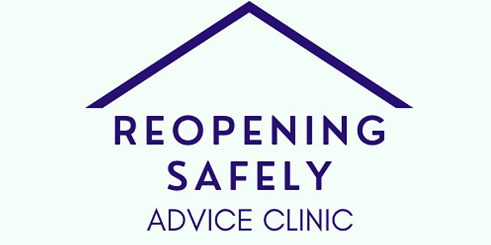 Reopening Safely Advice Clinic