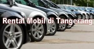 10 Sewa Rental Mobil di Tangerang Lepas Kunci Tanpa Supir