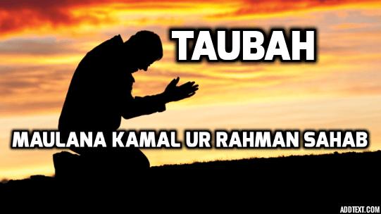 Tawbah - Shah Sufi Kamal Sahab