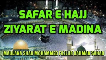 Safar e Hajj Aur Ziyarat e Madina