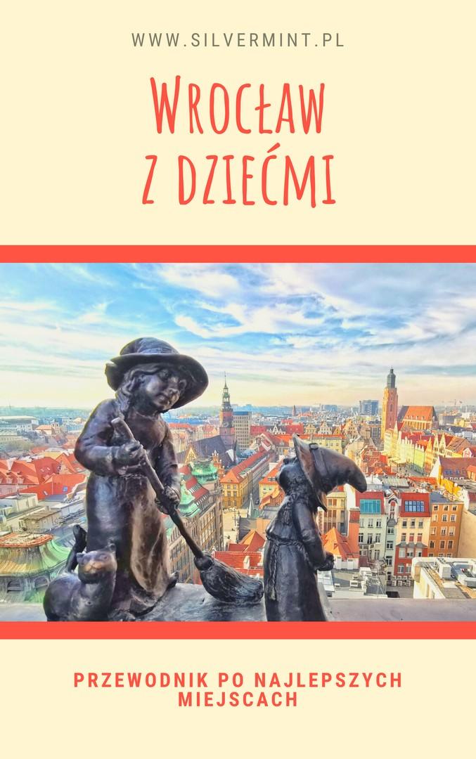 SilverMint blog Przewodnik Wrocław z dziećmi