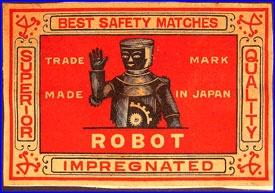 Robot Impregnated Matches (Japan)
