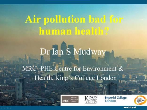 Dr. Ian Mudway, Kings College London