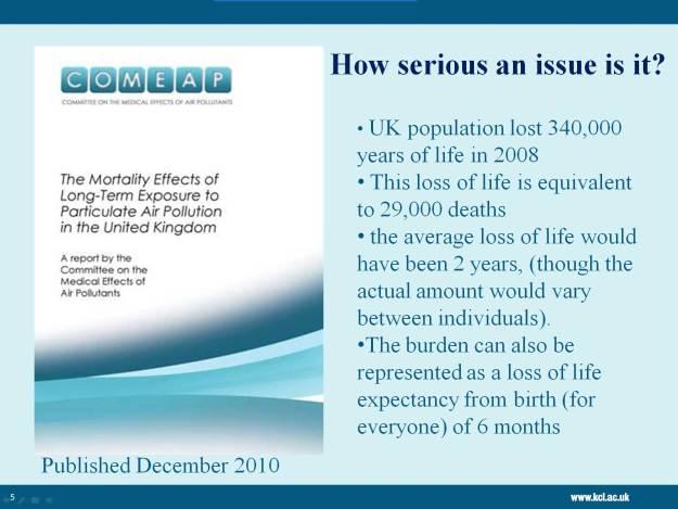 Dr. Ian Mudway - Slide 5