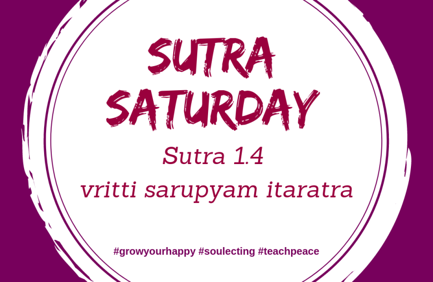Sutra Saturday Chapter 1 Verse 4