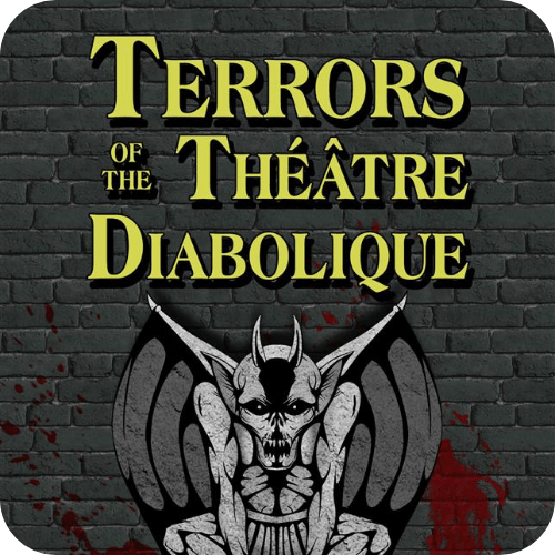 TERRORS OF THE THÉÂTRE DIABOLIQUE