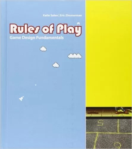 Salen & Zimmerman. Rules of Play