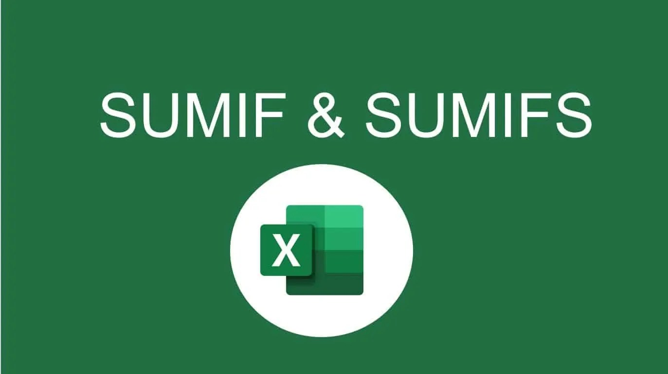 How To Use The Sumif Function And Sumifs Function In