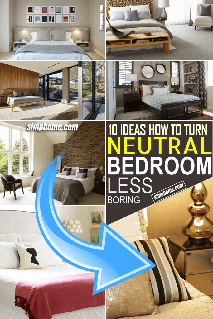 How to Turn Neutral Bedroom Less Boring by Simphome.com Featured Image