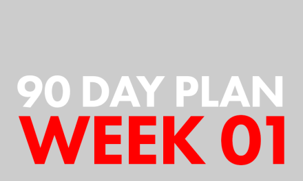 90-Day Plan. Week 01