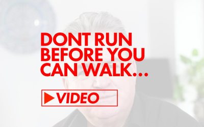 Don't run before you can walk